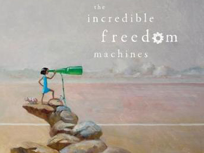 incredible-freedom-machines May 2018 Picture Book Roundup